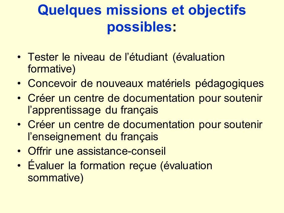 Quelques missions et objectifs possibles: