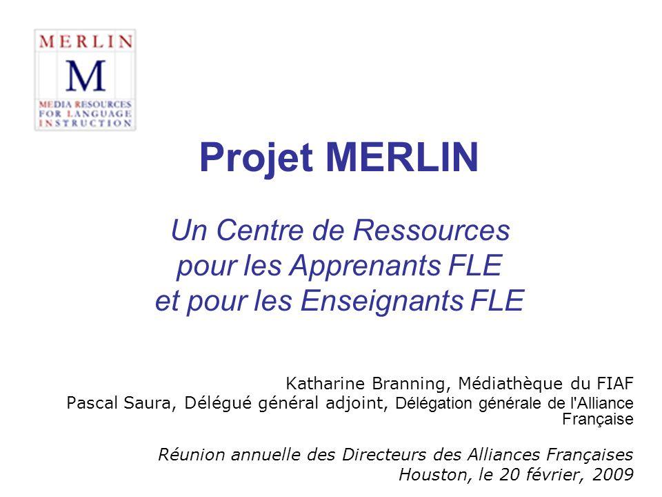 Projet MERLIN Un Centre de Ressources pour les Apprenants FLE