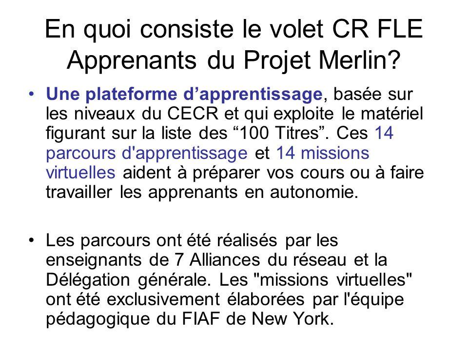 En quoi consiste le volet CR FLE Apprenants du Projet Merlin