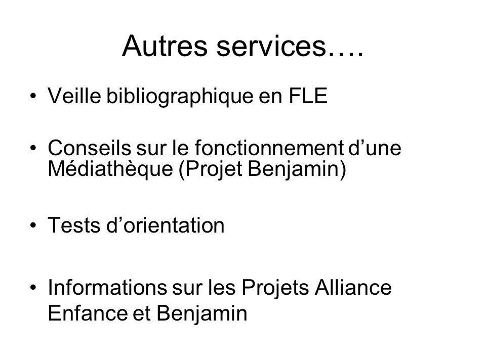 Autres services…. Veille bibliographique en FLE