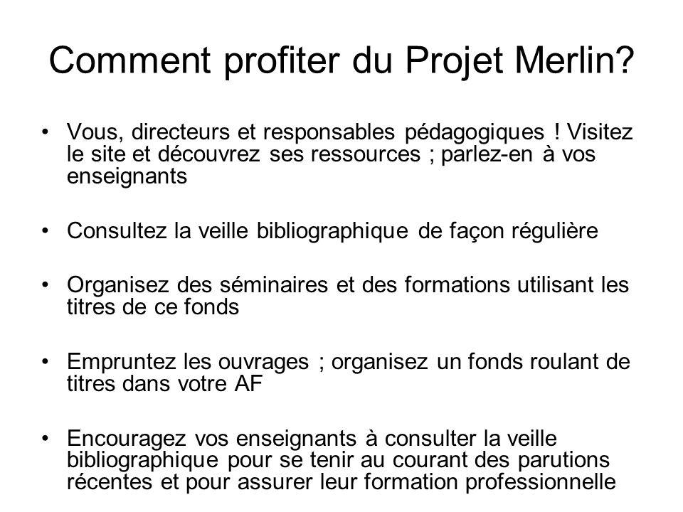 Comment profiter du Projet Merlin