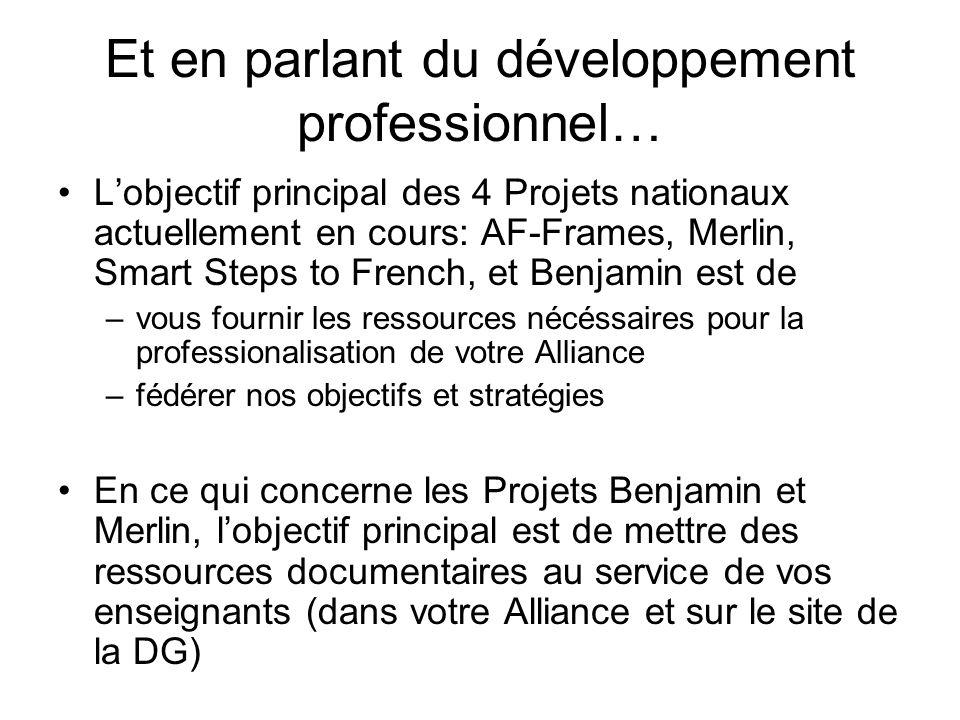 Et en parlant du développement professionnel…
