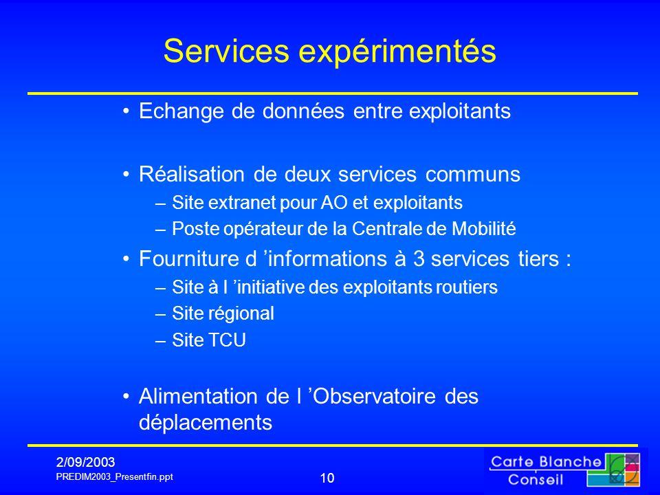 Services expérimentés
