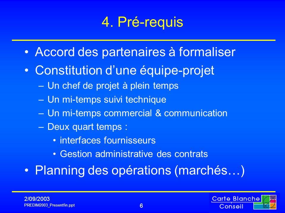 4. Pré-requis Accord des partenaires à formaliser