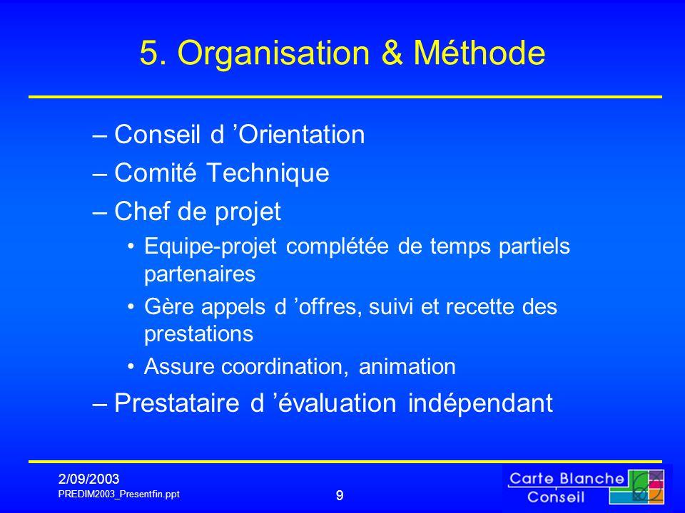 5. Organisation & Méthode
