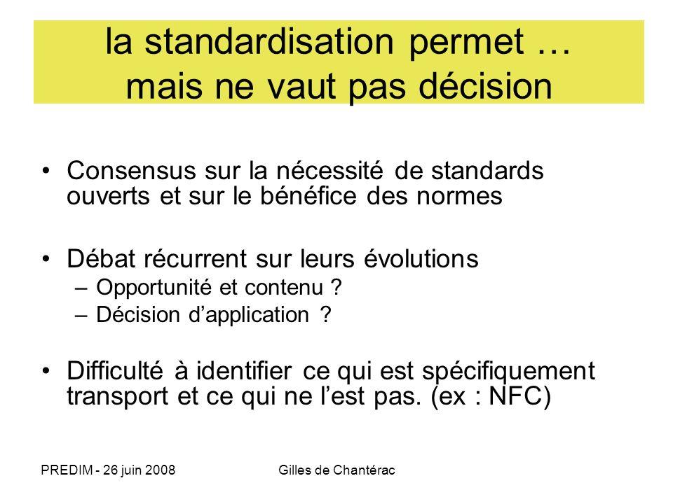 la standardisation permet … mais ne vaut pas décision