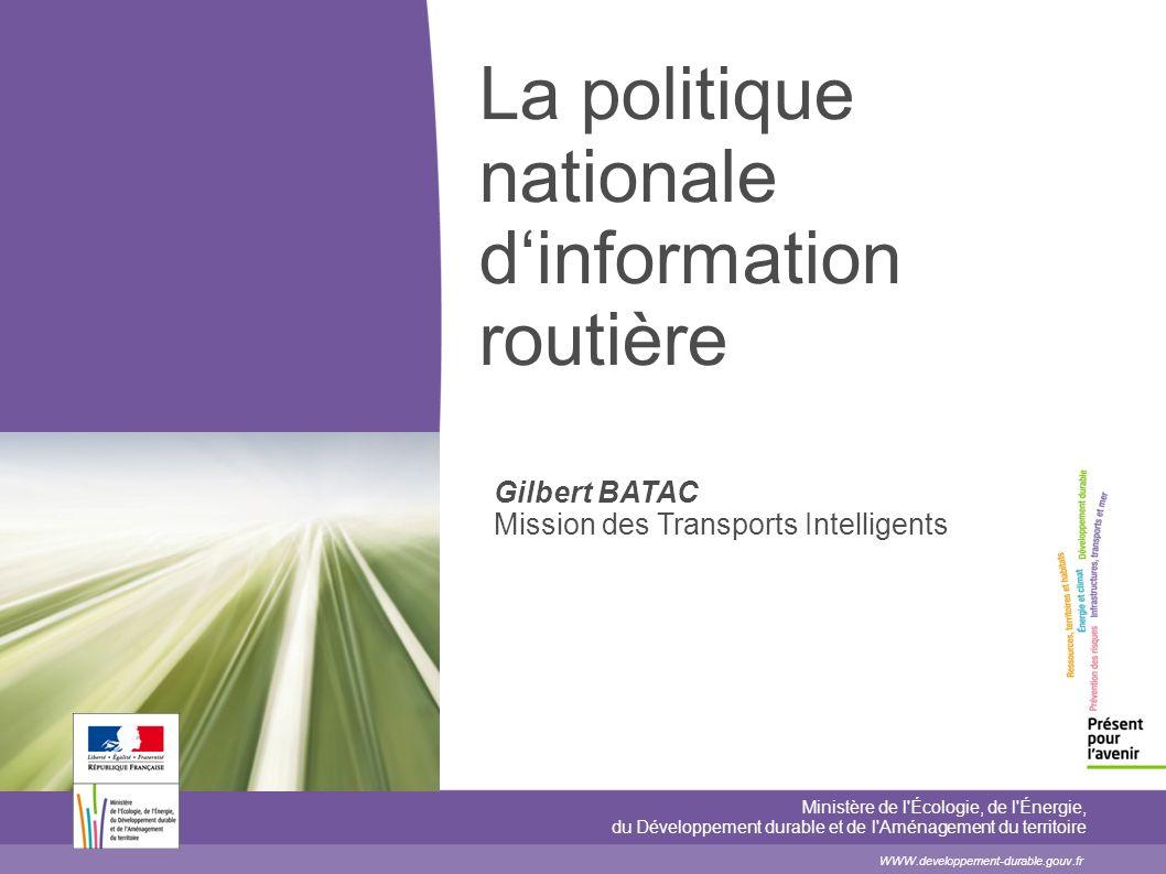 La politique nationale d'information routière