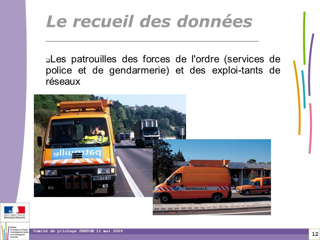 toitototototootLe recueil des données. Les patrouilles des forces de l ordre (services de police et de gendarmerie) et des exploi-tants de réseaux.