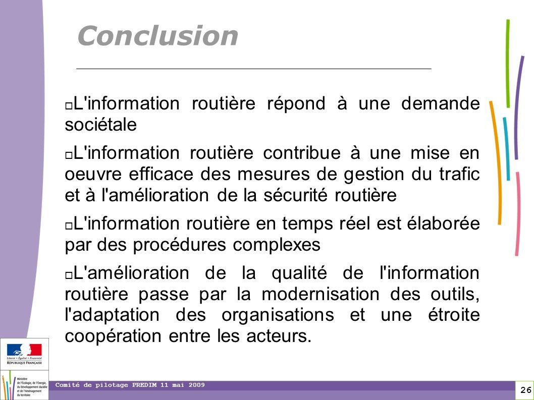 Conclusion L information routière répond à une demande sociétale