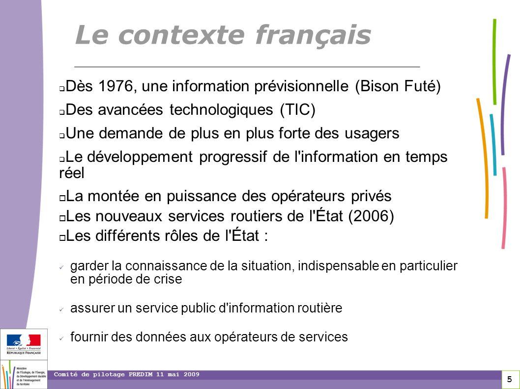 toitototototootLe contexte français. Dès 1976, une information prévisionnelle (Bison Futé) Des avancées technologiques (TIC)