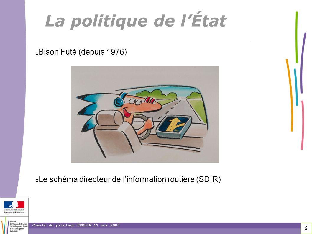 La politique de l'État Bison Futé (depuis 1976)