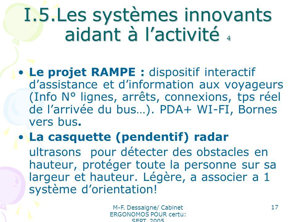 I.5.Les systèmes innovants aidant à l'activité 4