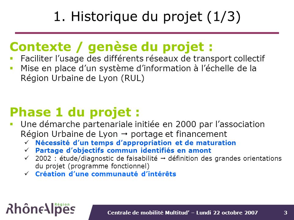 1. Historique du projet (1/3)