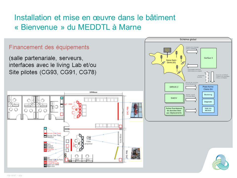 Installation et mise en œuvre dans le bâtiment « Bienvenue » du MEDDTL à Marne