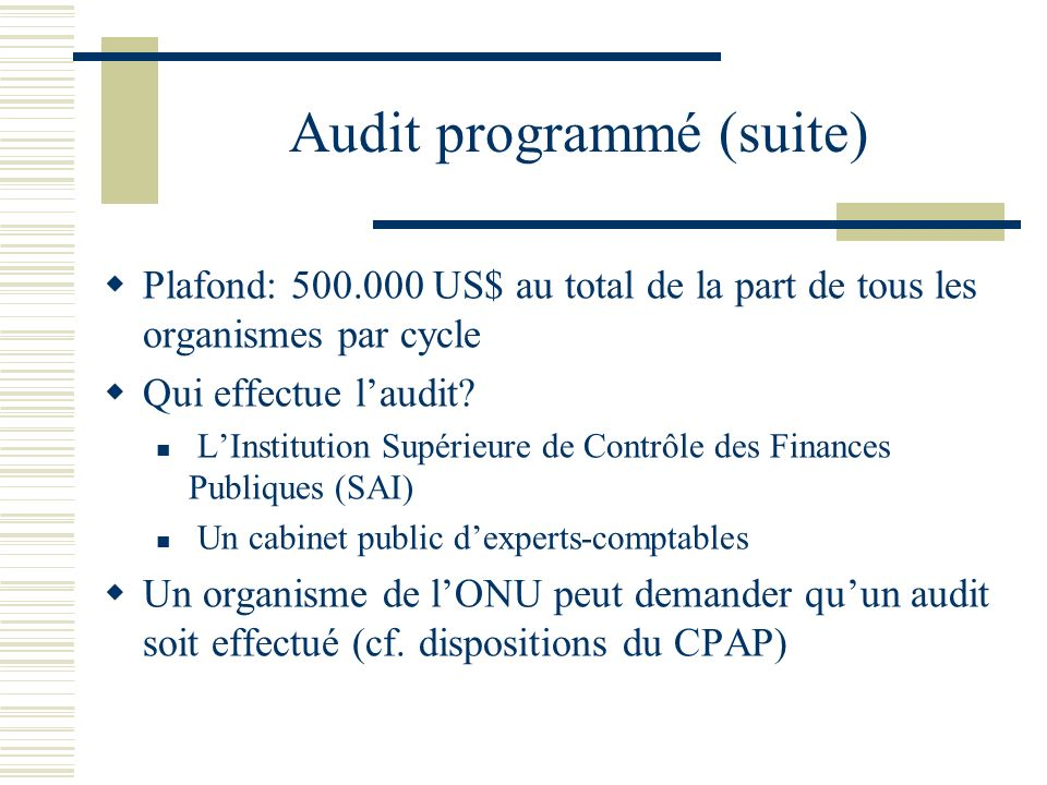 Audit programmé (suite)