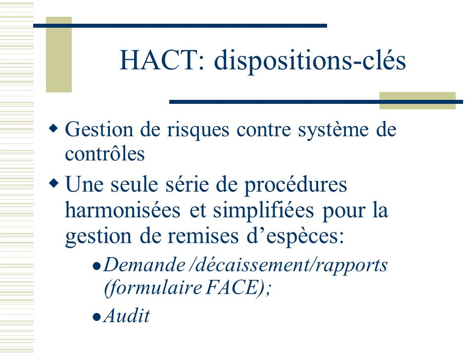 HACT: dispositions-clés