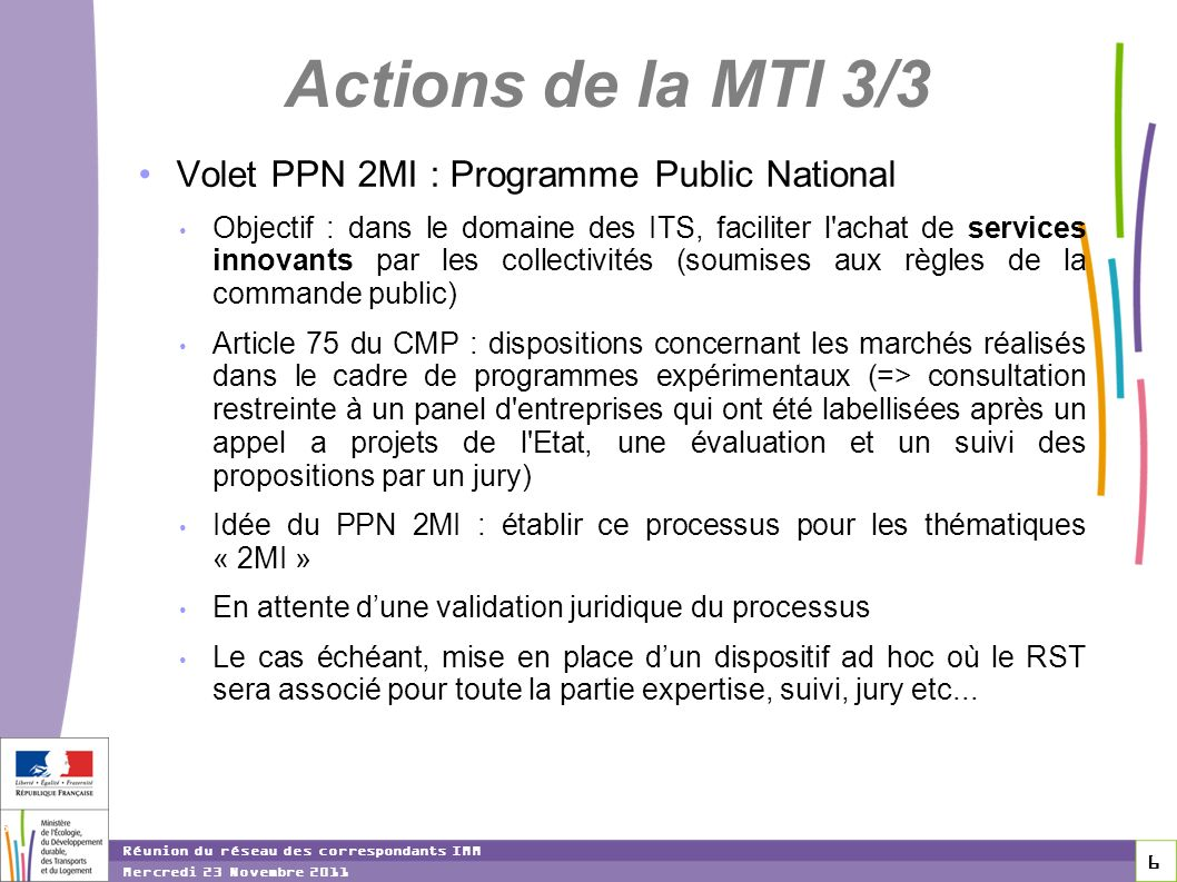 Actions de la MTI 3/3 Volet PPN 2MI : Programme Public National