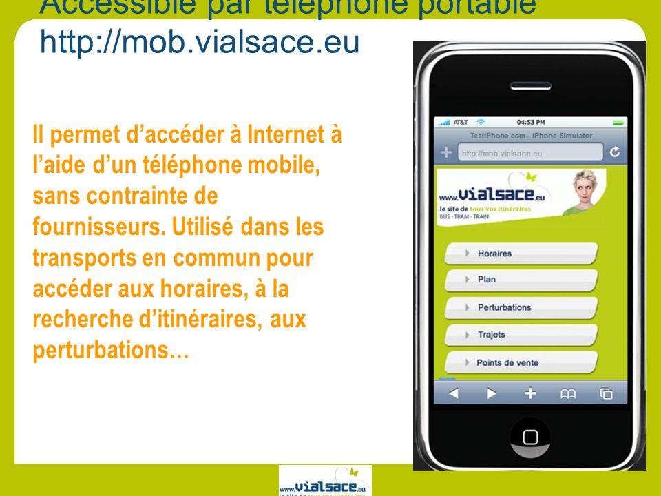 Accessible par téléphone portable http://mob.vialsace.eu