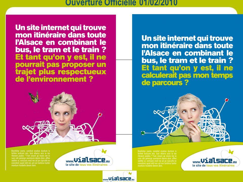 Ouverture Officielle 01/02/2010