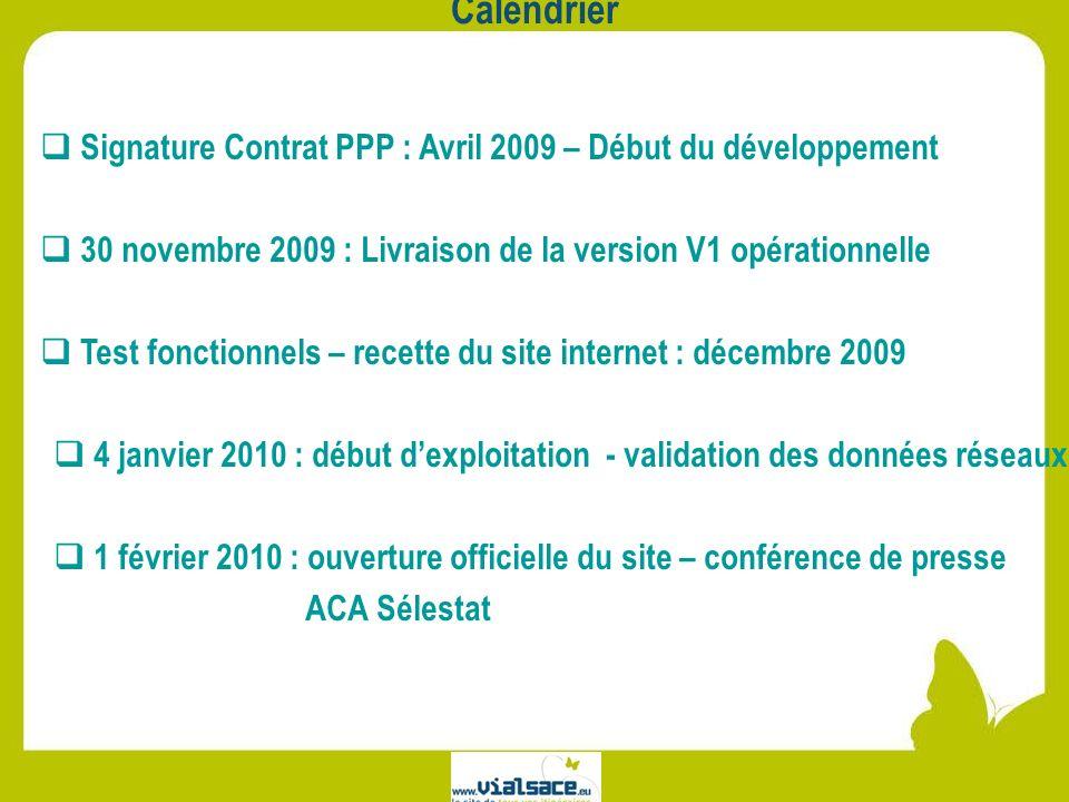 Calendrier Signature Contrat PPP : Avril 2009 – Début du développement