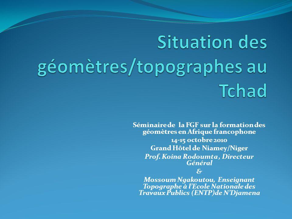 Situation des géomètres/topographes au Tchad