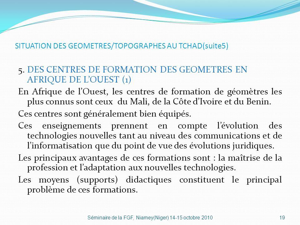 SITUATION DES GEOMETRES/TOPOGRAPHES AU TCHAD(suite5)