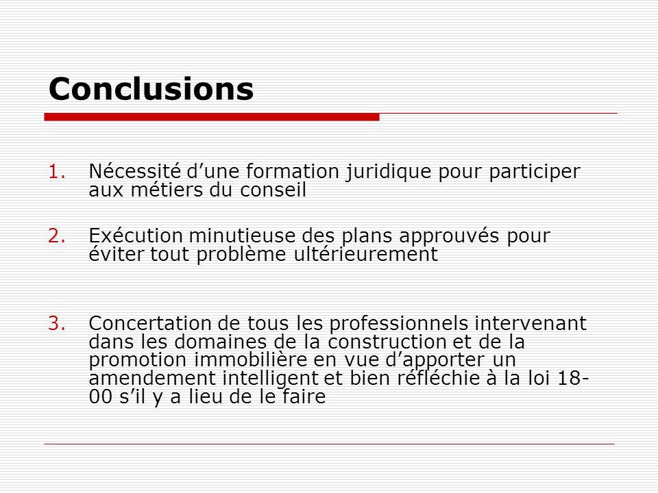 Conclusions Nécessité d'une formation juridique pour participer aux métiers du conseil.