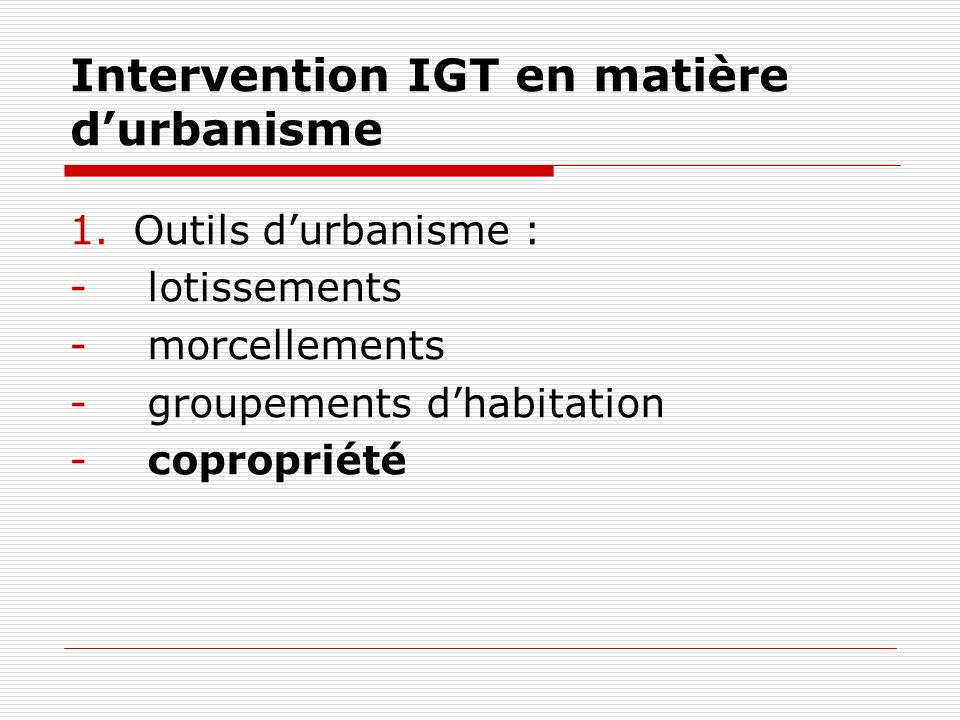 Intervention IGT en matière d'urbanisme