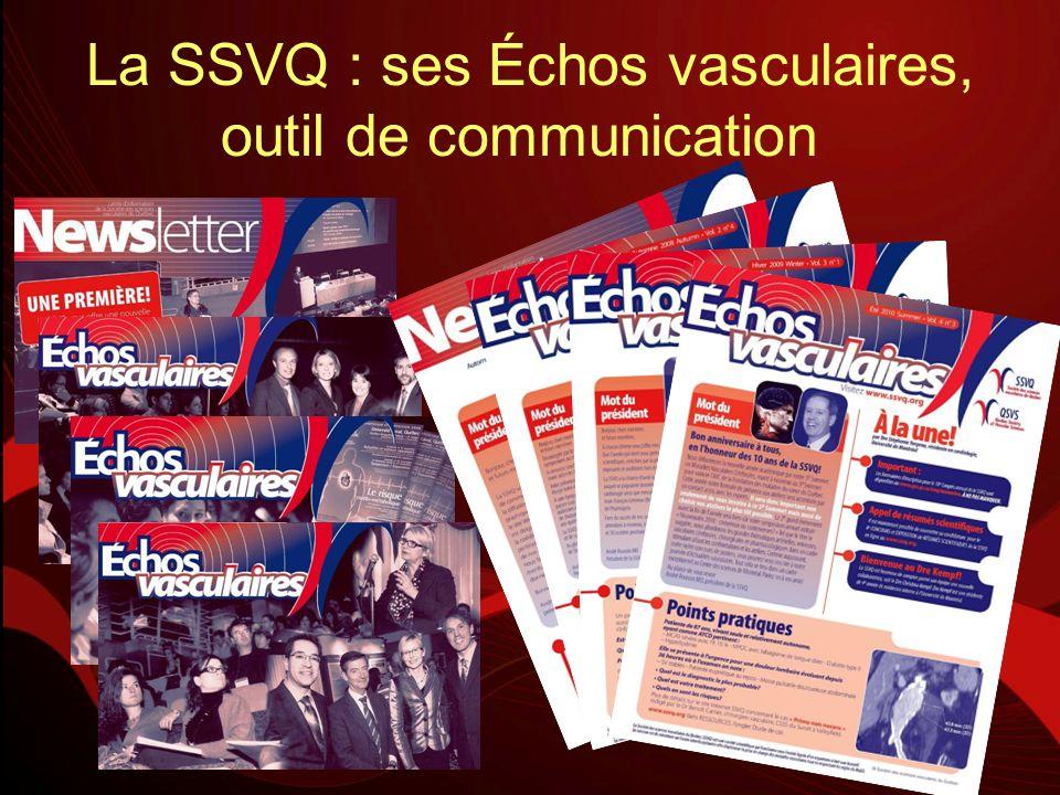 La SSVQ : ses Échos vasculaires, outil de communication