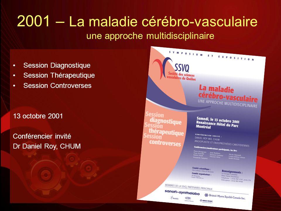 2001 – La maladie cérébro-vasculaire une approche multidisciplinaire