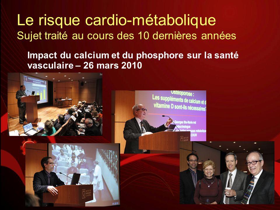 Le risque cardio-métabolique Sujet traité au cours des 10 dernières années