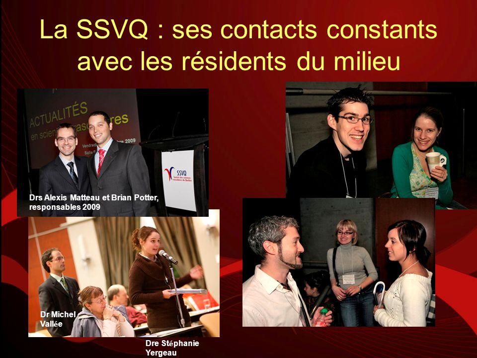 La SSVQ : ses contacts constants avec les résidents du milieu
