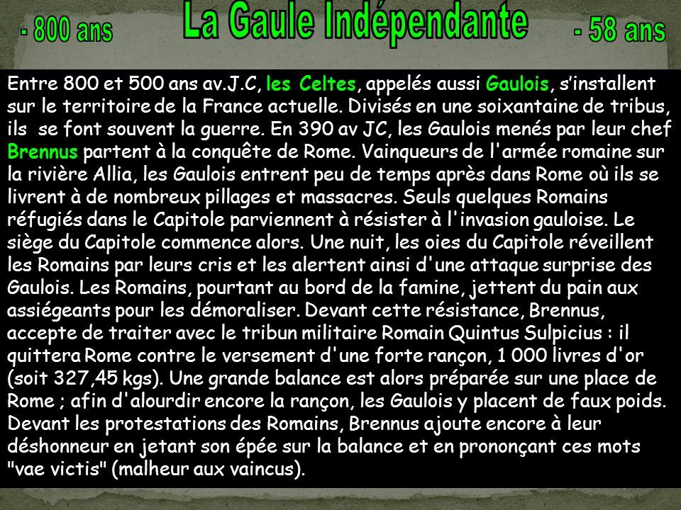 La Gaule Indépendante - 800 ans - 58 ans