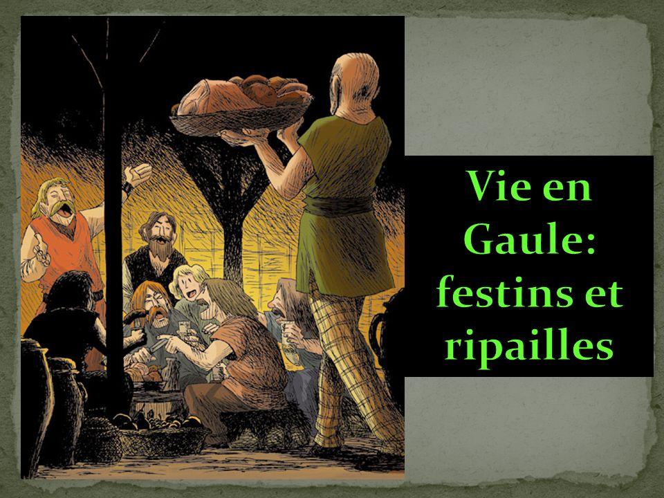 Vie en Gaule: festins et ripailles