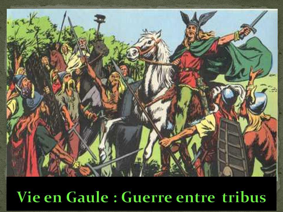 Vie en Gaule : Guerre entre tribus