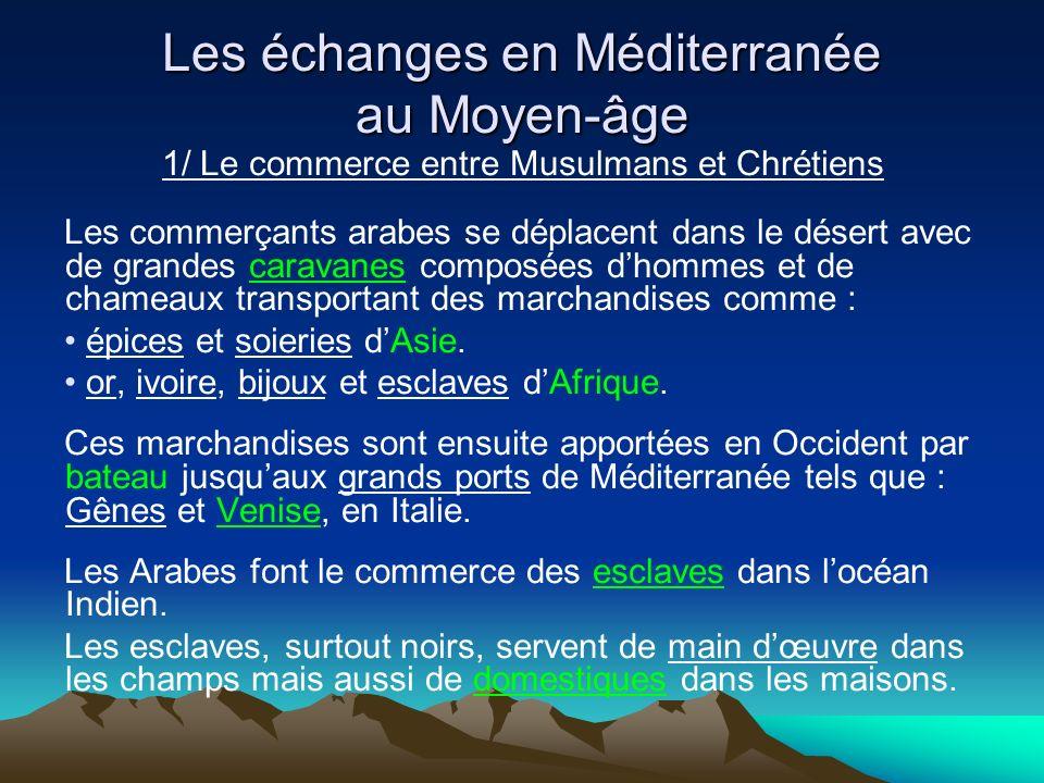 Les échanges en Méditerranée au Moyen-âge