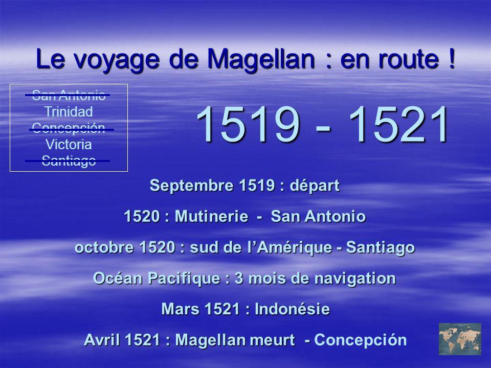 Le voyage de Magellan : en route !