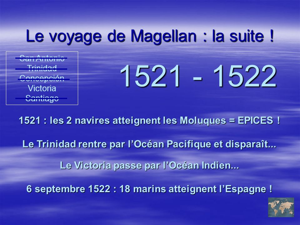 Le voyage de Magellan : la suite !