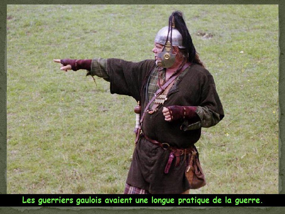 Les guerriers gaulois avaient une longue pratique de la guerre.