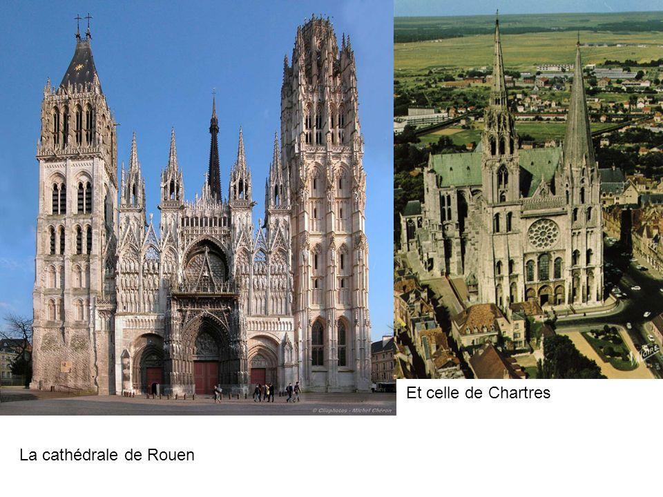 Et celle de Chartres La cathédrale de Rouen