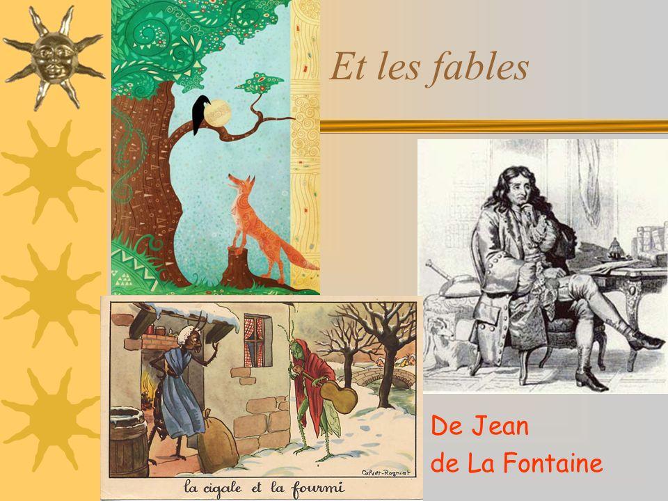 Et les fables Les fables De Jean de La Fontaine