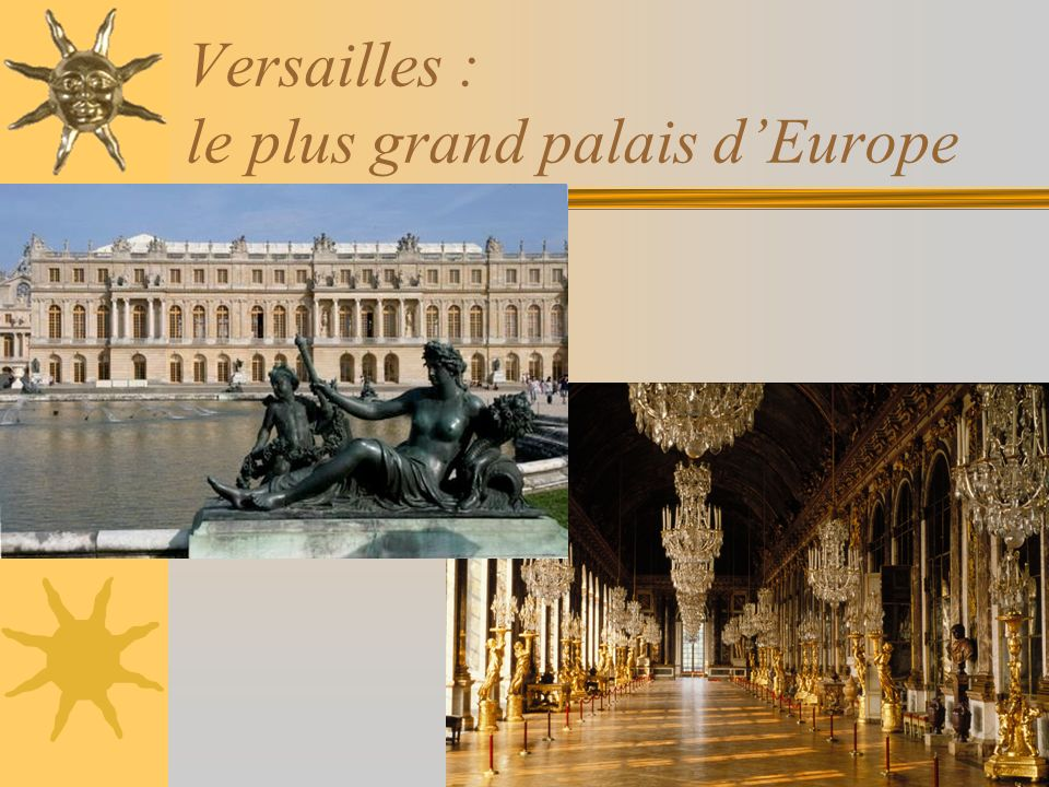 Versailles : le plus grand palais d'Europe