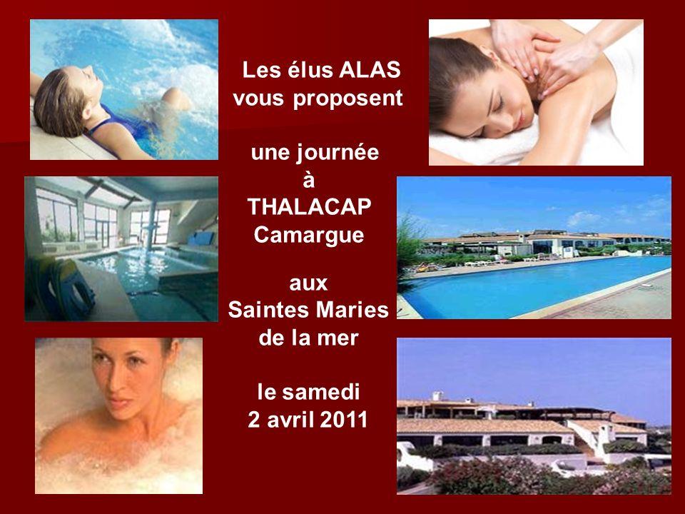 Les élus ALASvous proposent. une journée. à. THALACAP. Camargue. aux. Saintes Maries. de la mer. le samedi.