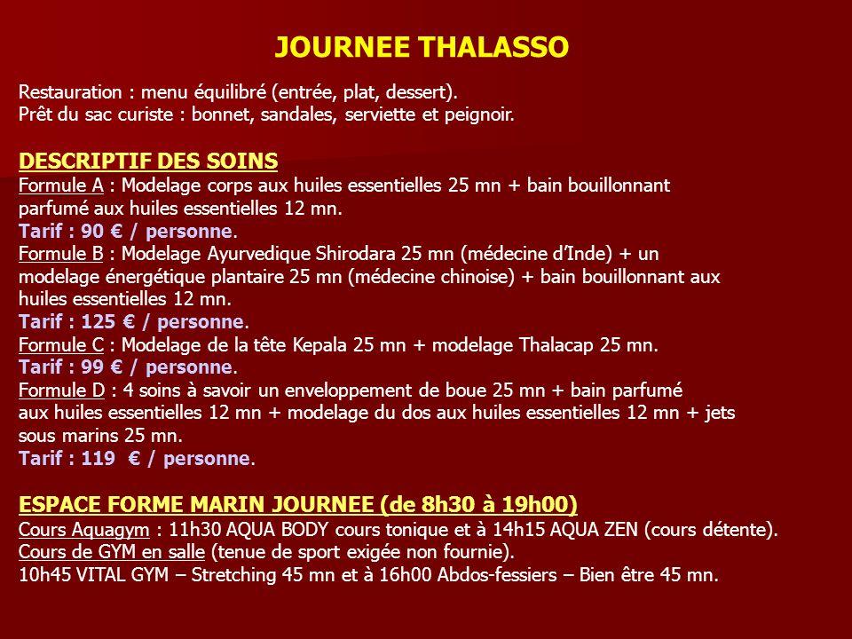 JOURNEE THALASSO DESCRIPTIF DES SOINS