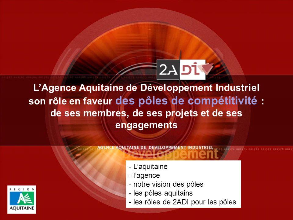 L'Agence Aquitaine de Développement Industriel