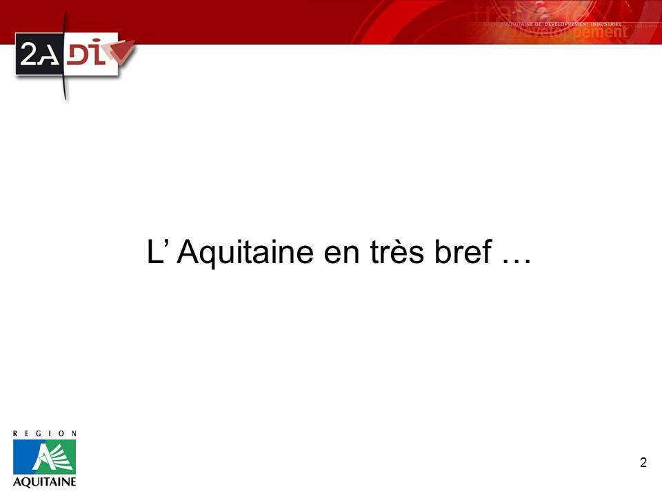 L' Aquitaine en très bref …