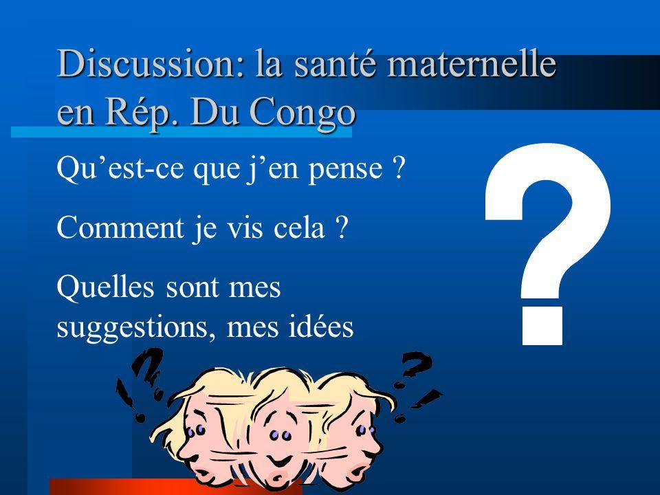 Discussion: la santé maternelle en Rép. Du Congo