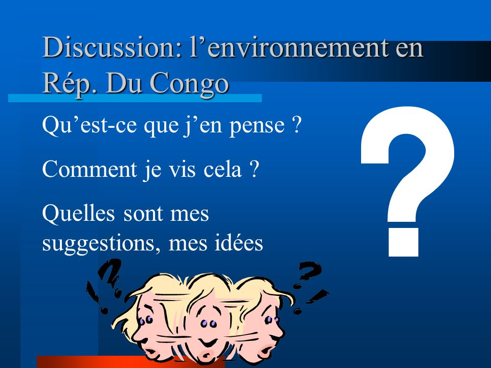 Discussion: l'environnement en Rép. Du Congo