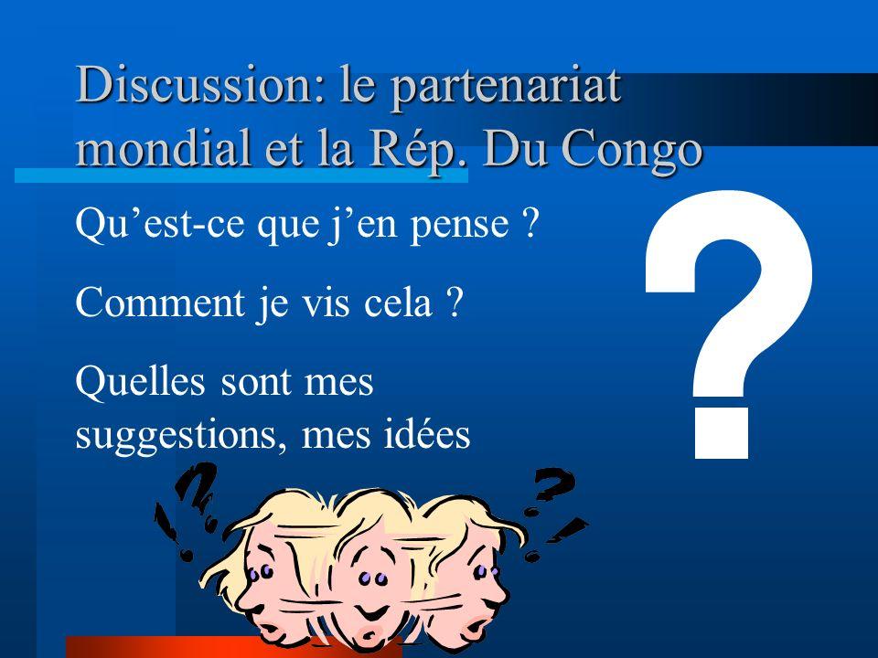 Discussion: le partenariat mondial et la Rép. Du Congo