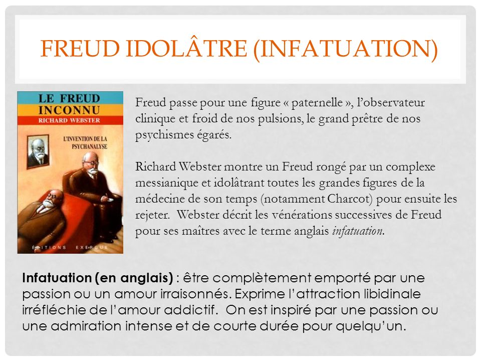 FREUD IDOLÂTRE (INFATUATION)